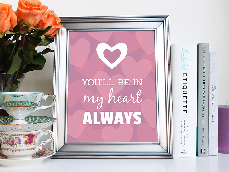 You'll Be In My Heart Art Print