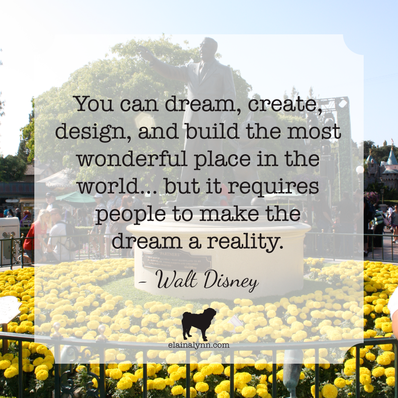 Quote Walt Disney People to make the dream a reality