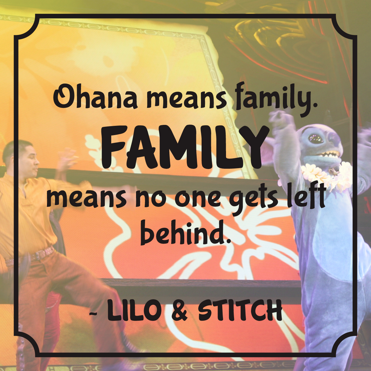 Quote Lilo & Stitch Ohana means Family