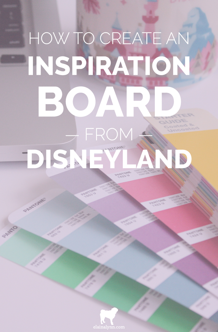 How to Create Inspiration Board from Disneyland
