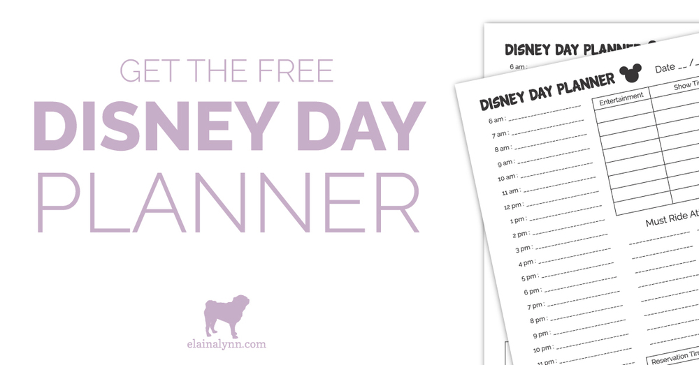 Plan a Disney Day with this Free Planning Tool