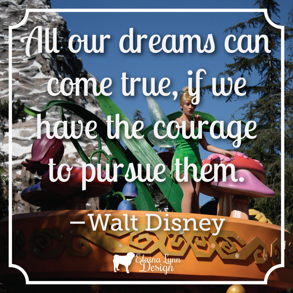 Quote Disney Dreams Courage