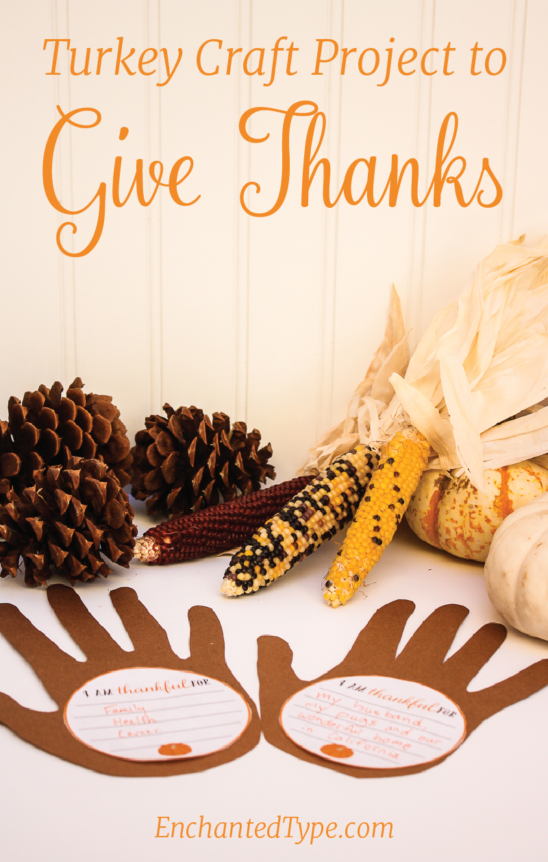 Turkey Craft Project to Give Thanks from Enchanted Type