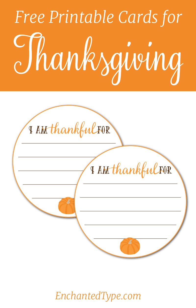 Free Printable Cards for Thanksgiving from Enchanted Type