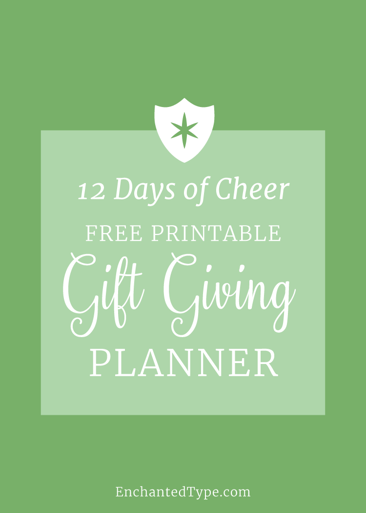 12 Days of Cheer: Free Printable Gift Giving Planner from Enchanted Type