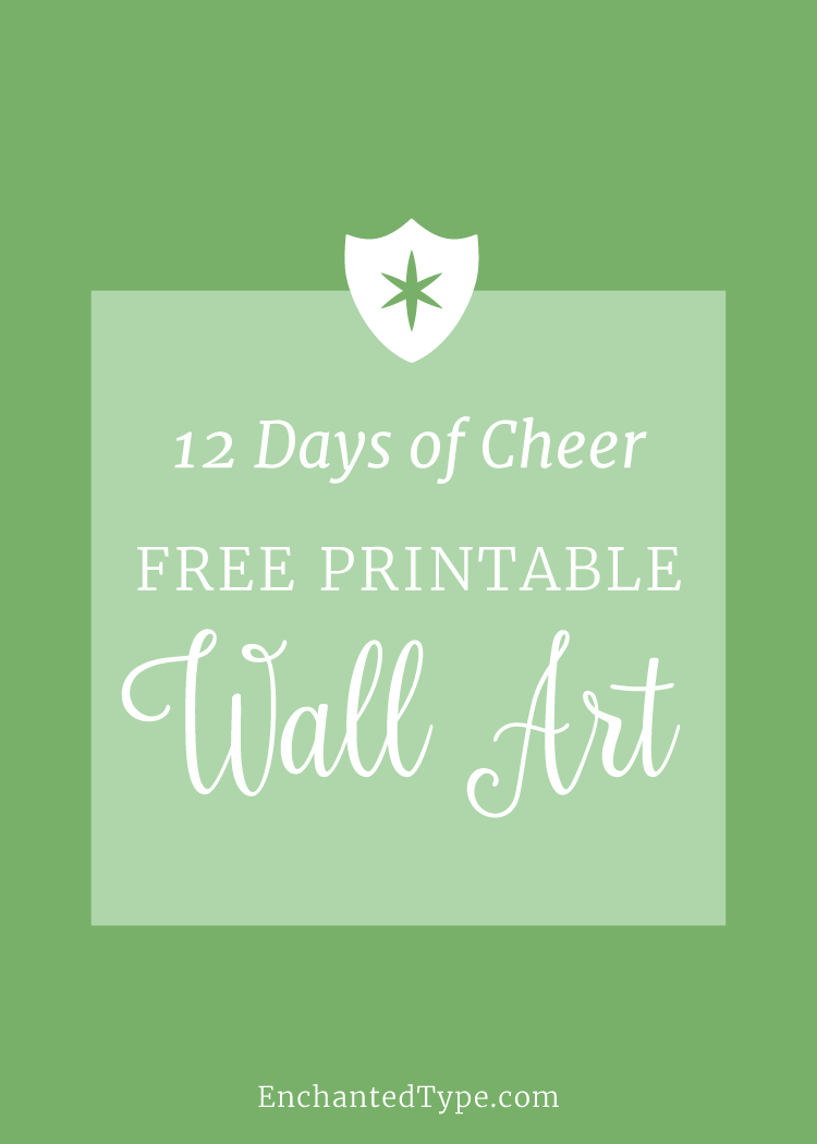 Free Printable Holiday Wall Art - 12 Days of Cheer from Enchanted Type