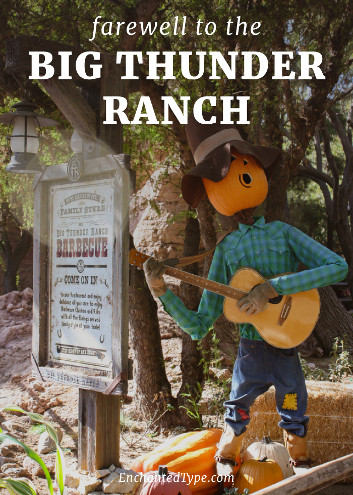 Farewell to the Big Thunder Ranch at Disneyland