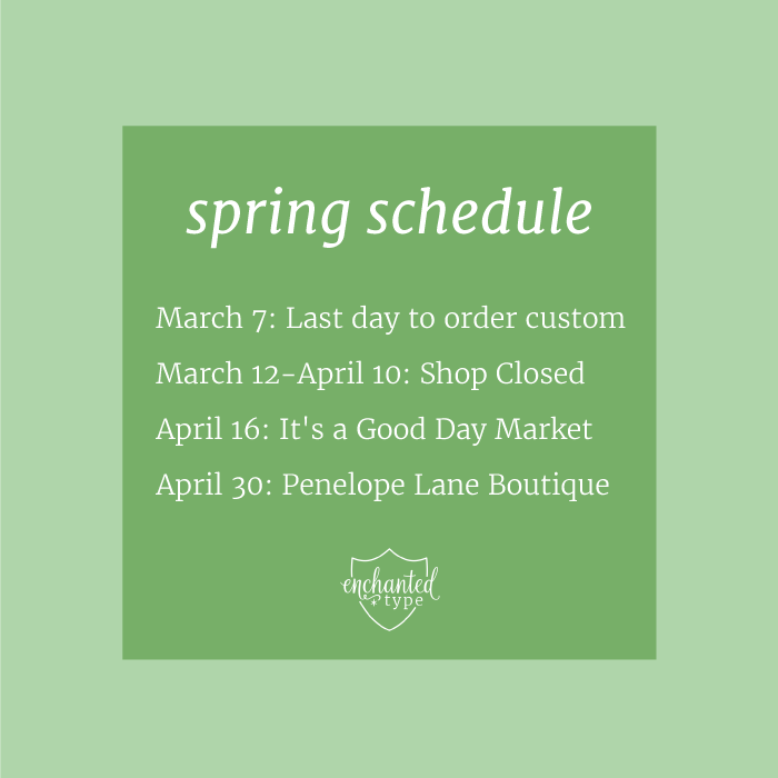 Enchanted Type Spring Schedule