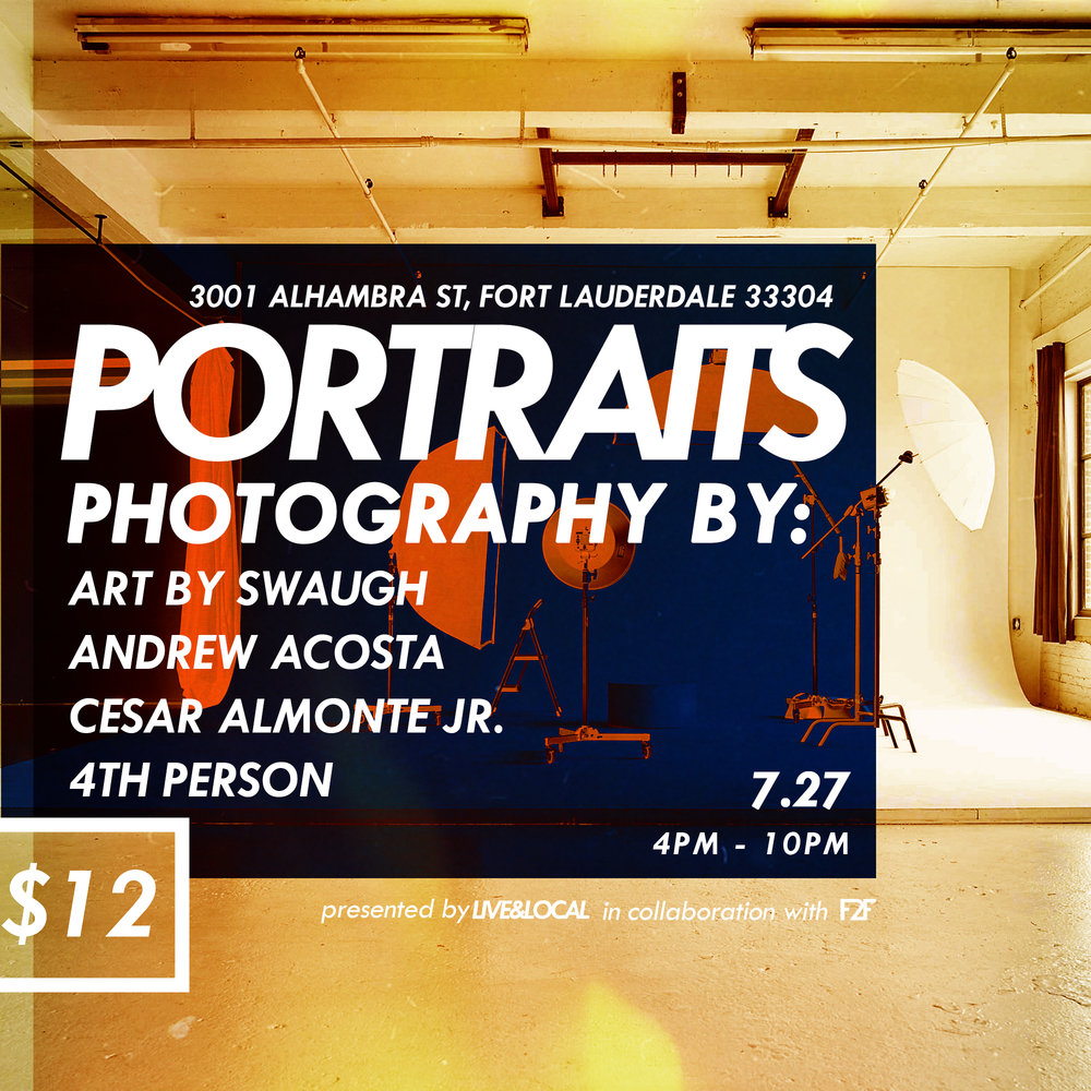 LIVE& LOCAL - presents it's second installment of the critically acclaimed 'PORTRAITS' event!