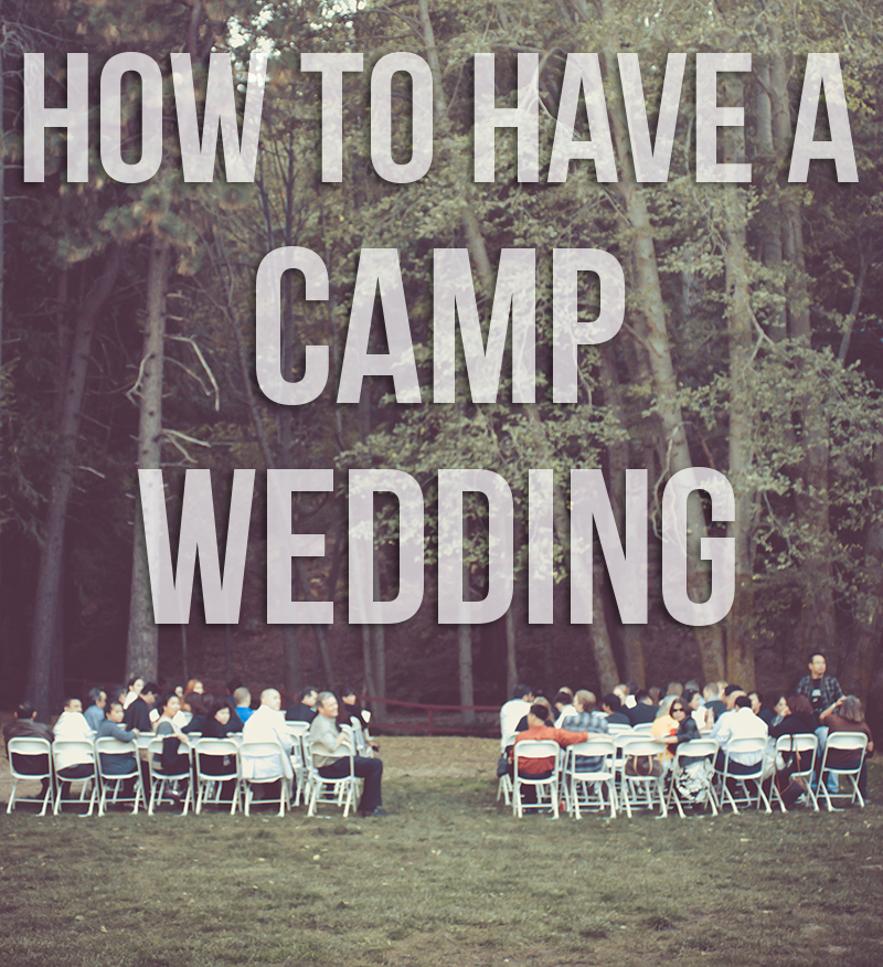 how-to-have-a-camp-wedding