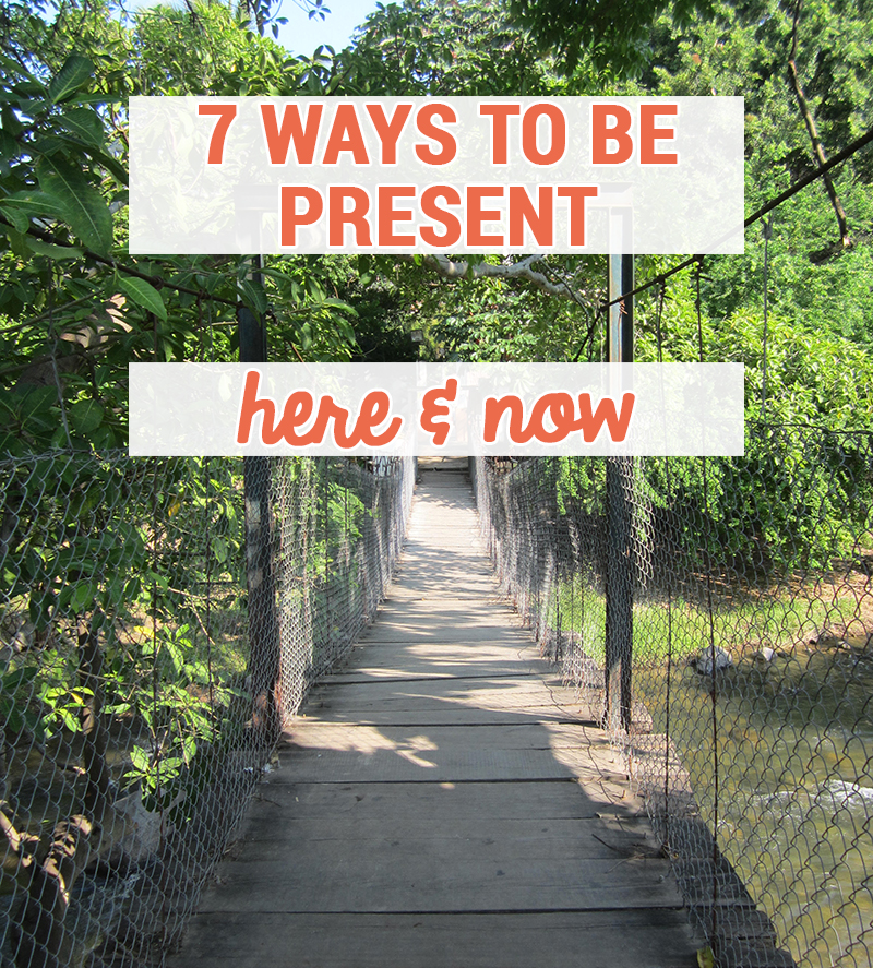 be-present-here-now