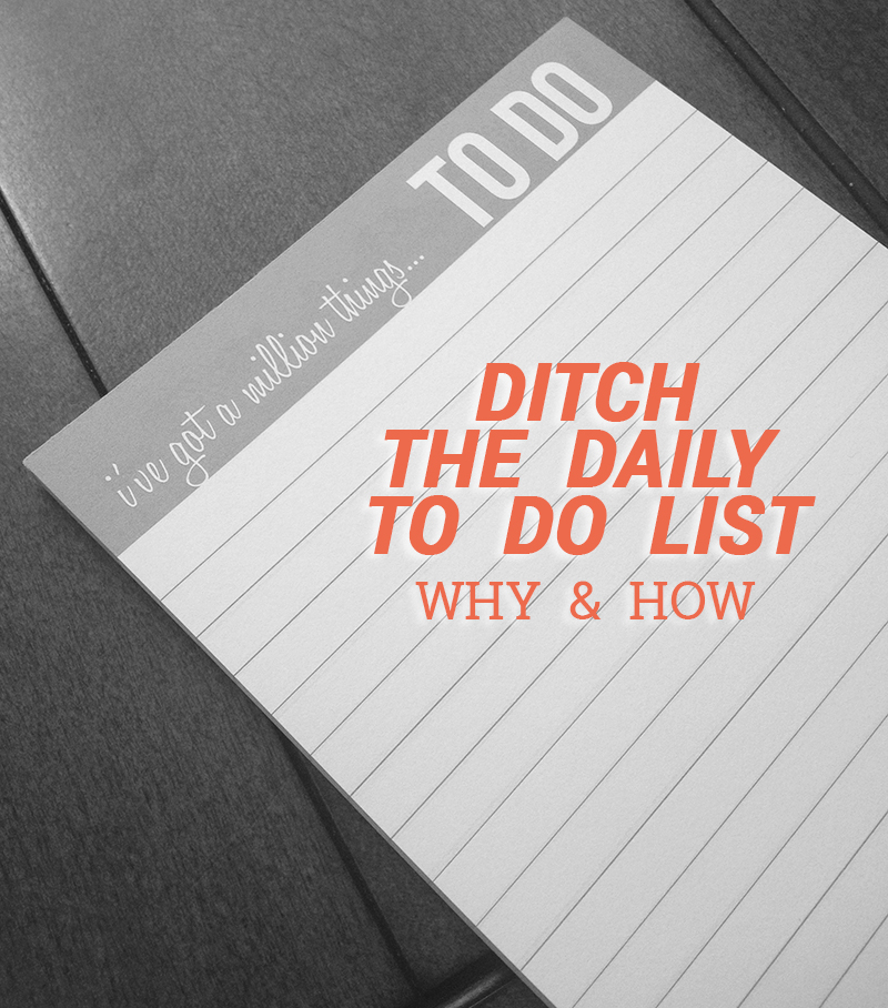 ditch-the-daily-to-do-list