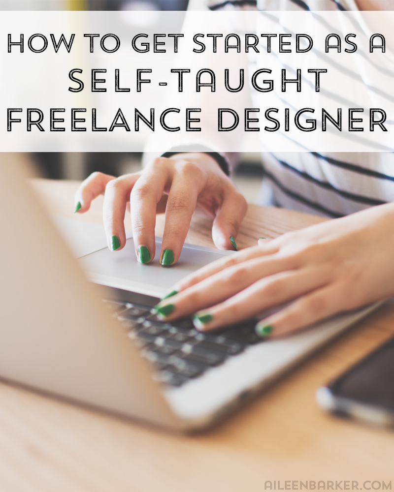 how-to-get-started-as-a-self-taught-freelance-designer