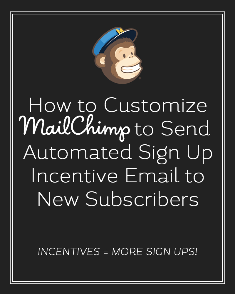 how-to-customize-mailchimp-to-send-automated-incentive-email-to-new-subscribers