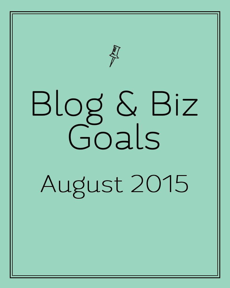 blogbizgoalsaugust