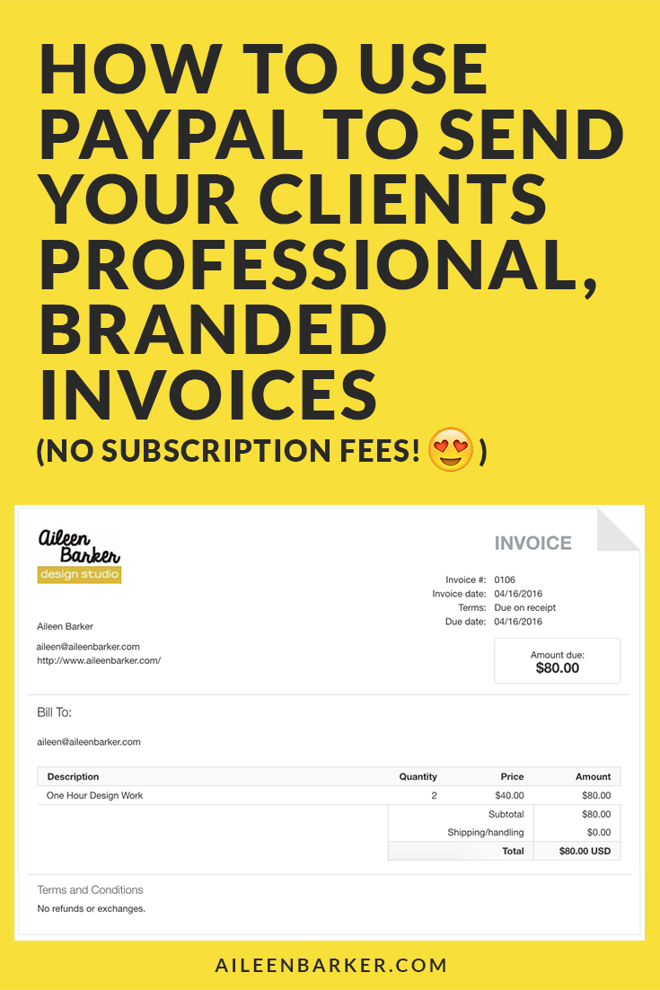 How To Use Paypal To Send Clients Professional Invoices Life By Aileen - Send invoice paypal
