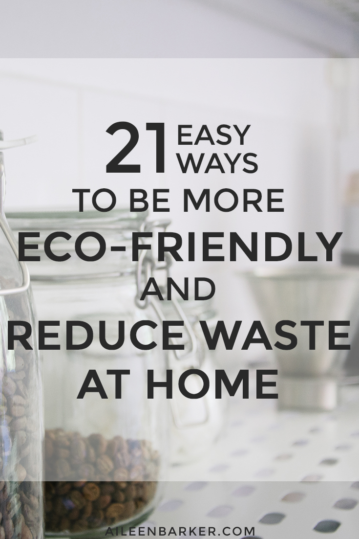 eco-friendly-reduce-waste-at-home.jpg