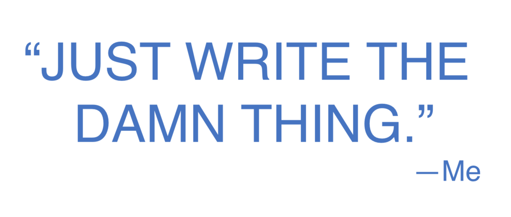 JustWriteTheDamnThing