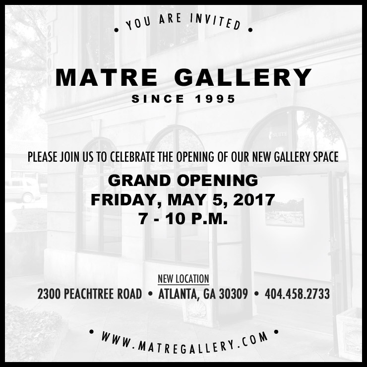 GRAND OPENINGOf Our New Gallery Space - Opening ReceptionFriday, May 5, 20177 - 10 p.m.