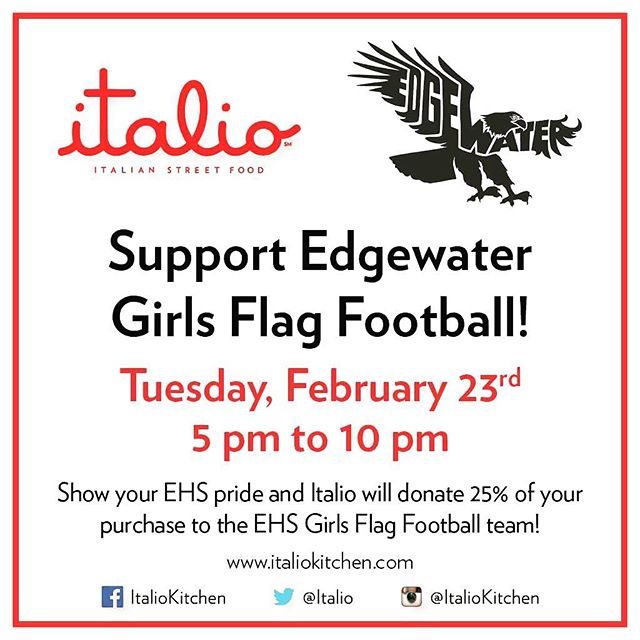 #tonight show your @goehseagles Edgewater HS Eagles Pride at @italiokitchen and we'll donate a portion of your purchase to the EHS Girls Flag Football team! #goeagles