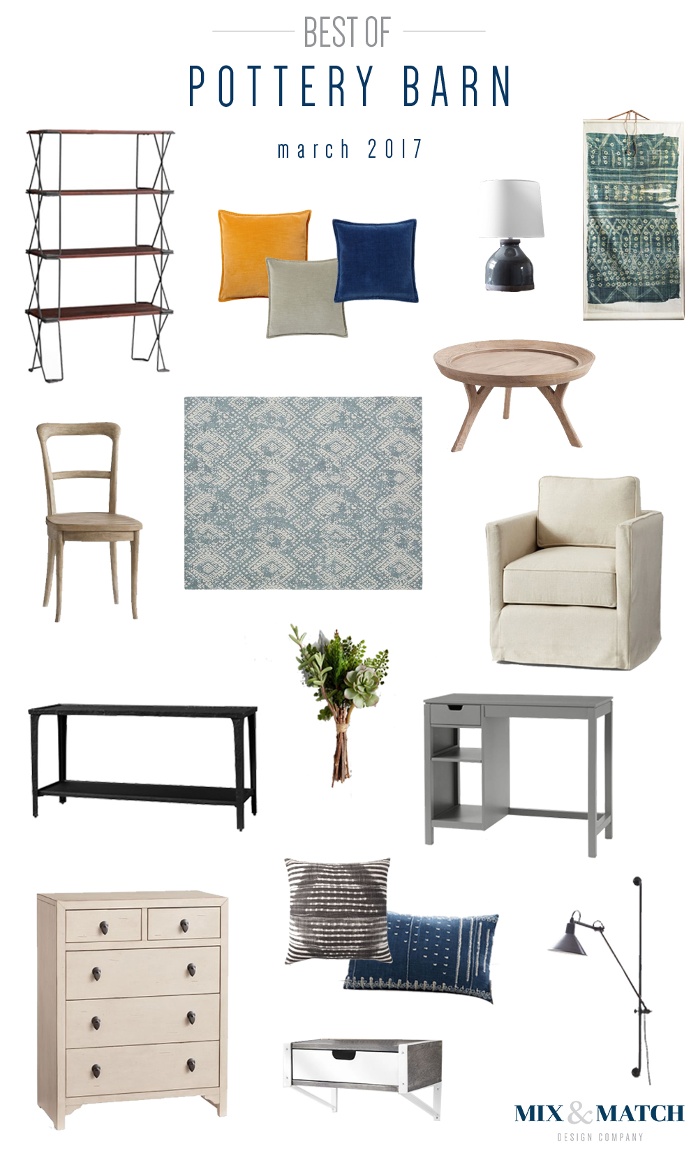 A curated round up of the very best items from Pottery Barn. (March 2017)