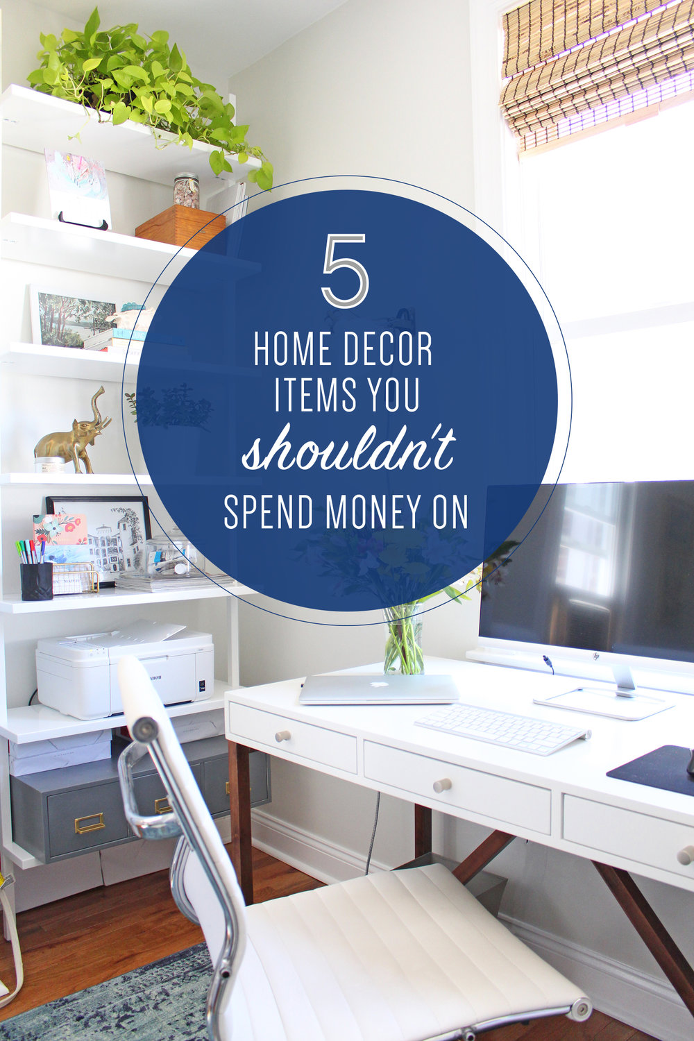5 Home Decor Items You Shouldn't Spend Money On | Affordable decorating, budget-friendly decorating tips, budget-friendly design ideas