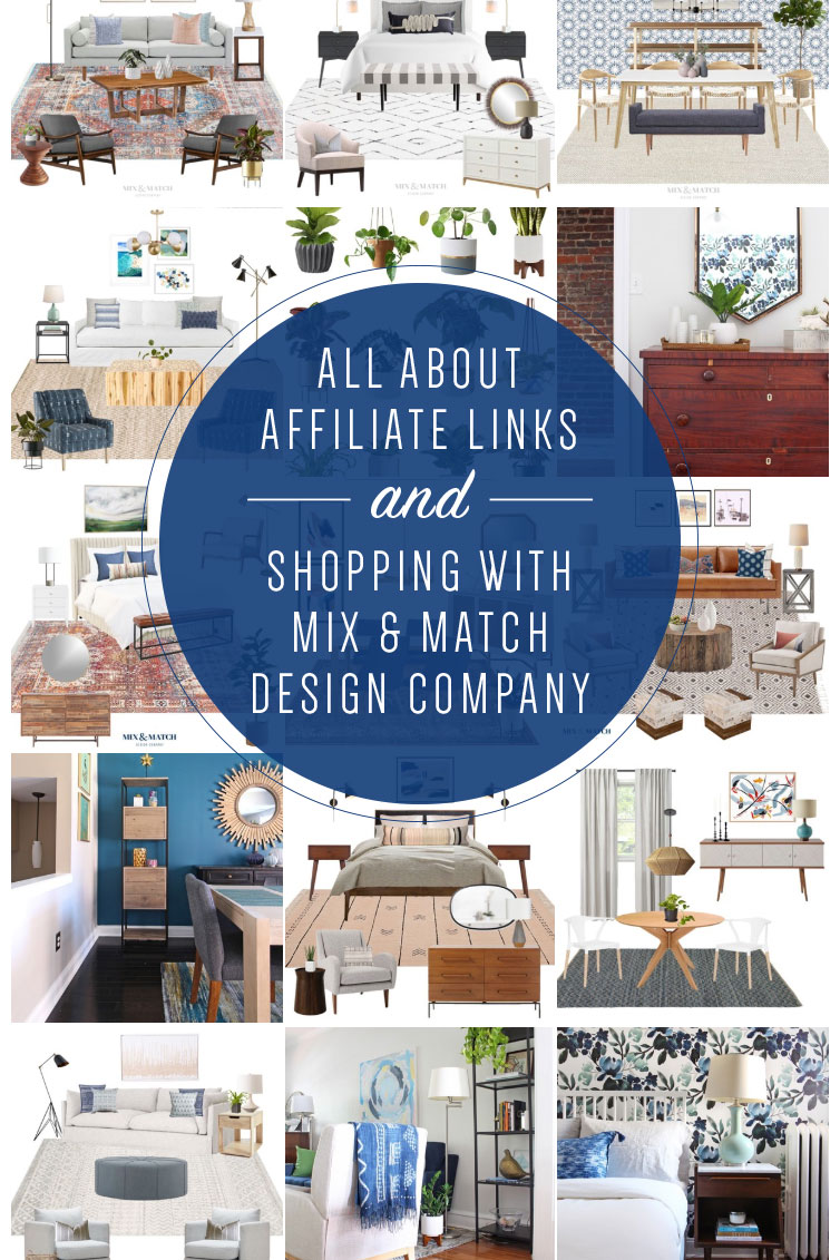 Learn all about affiliate links and what it means for you as a reader or follower, and find out how to shop with Mix & Match Design Company!