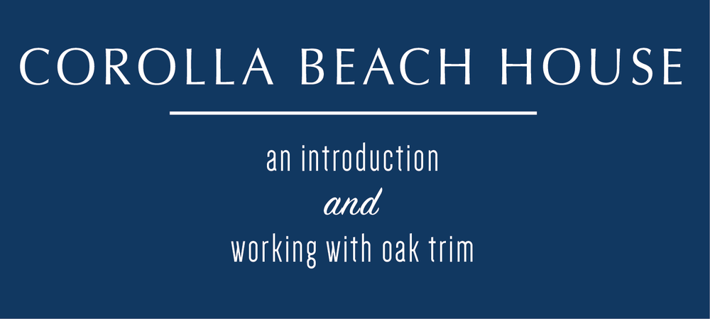 Today I'm excited to introduce you to a new project I've been working on for the last couple of months - the Corolla Beach House! This home in the Outer Banks of North Carolina is going to be transformed from '90s beachy to tailored coastal - one room at a time. Follow along with me on this journey!