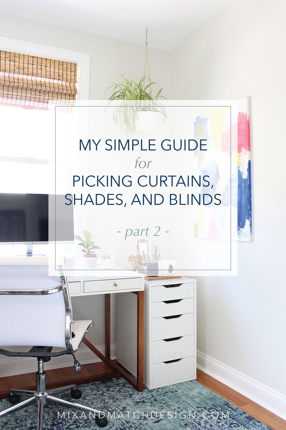 Want to know how to pick out curtains, shades, or blinds? It can feel overwhelming, I know! I've got a simple guide for you all about how to choose the right window treatments for your home over on the blog. Come on over and learn more!