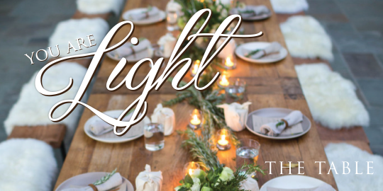 The Table Gatherings_You Are Light