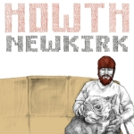 Howth   Newkirk  Label: Mecca Lecca Released 5/1/12    P/R/MI