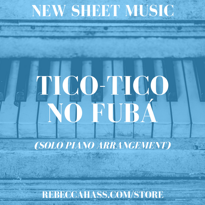 REBECCA-HASS-NEW-SHEET-MUSIC-TICO-TICO-NO-FUBA.png