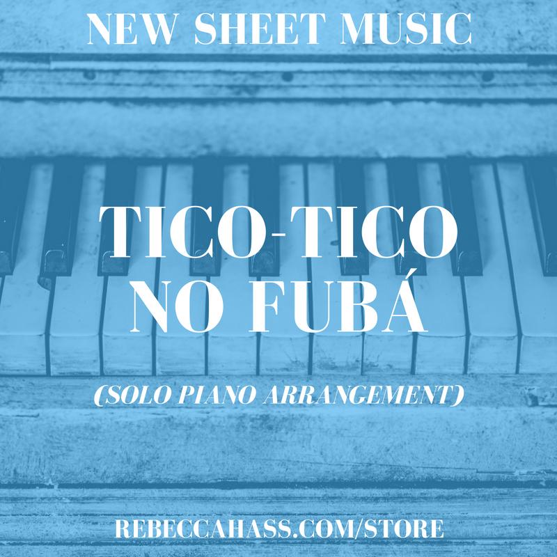 REBECCA-HASS-NEW-SHEET-MUSIC-TICO-TICO-NO-FUBA.png