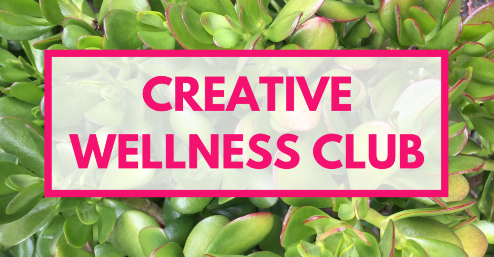 Creative Wellness Club - A free Facebook group for creatives to discuss and support each other in the various ways that we need to stay well - all are welcome.