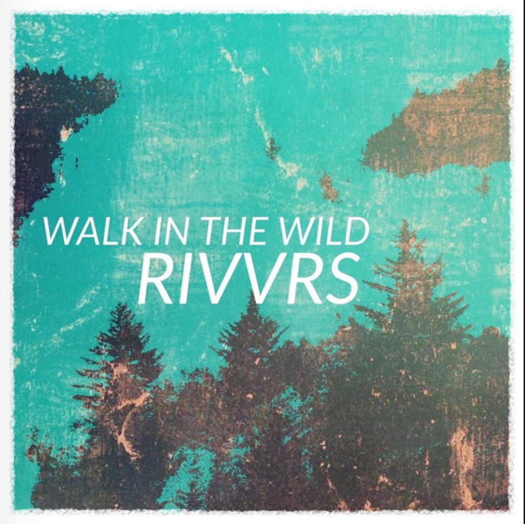 Rick Seibold - RIVVRS - Walk in the Wild Cover Art.png
