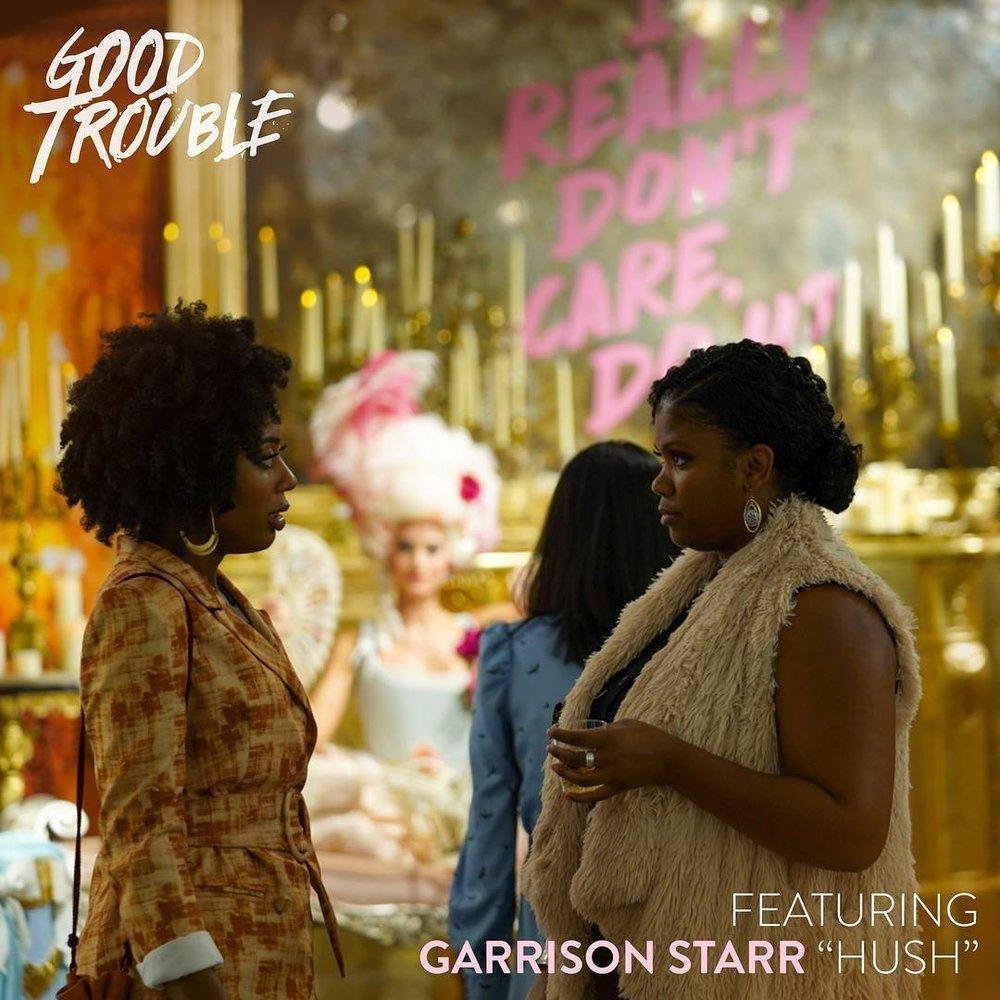 Garrison Starr Hush Rick Seibold Good Trouble Freeform.jpg