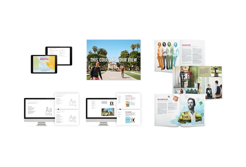 Here's a glimpse of the messaging system, campaign creative standards guide, viewbook, and supporting recruitment material our creative agency developed for Santa Clara University.