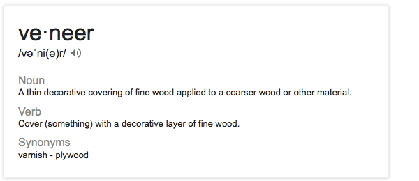 The official definition of the word veneer