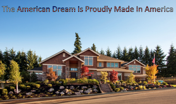 the america dream, street of dreams home, first made in america home on the street of dreams