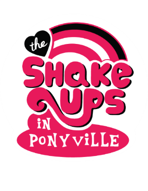 The Shake Ups in Ponyville