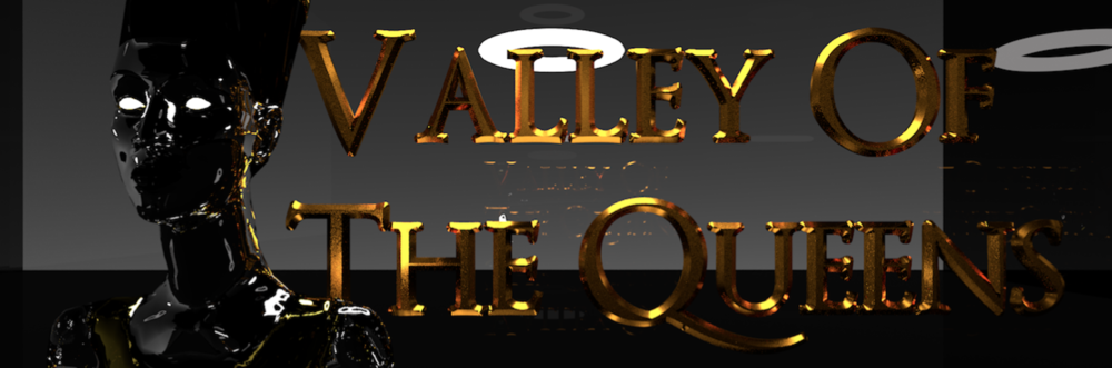 Home for all things Valley Of The Queens *Scroll to bottom of the page for social media pages.