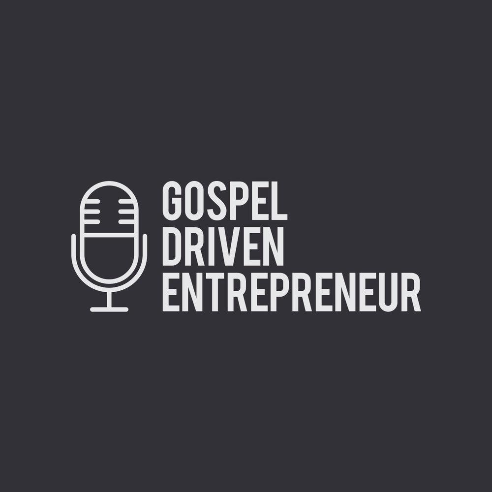 gospel driven entrepreneur.jpg