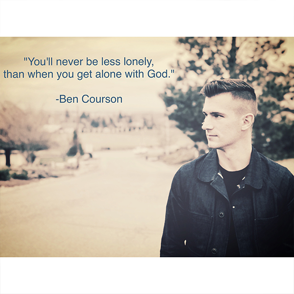 Never Lonely #bencourson