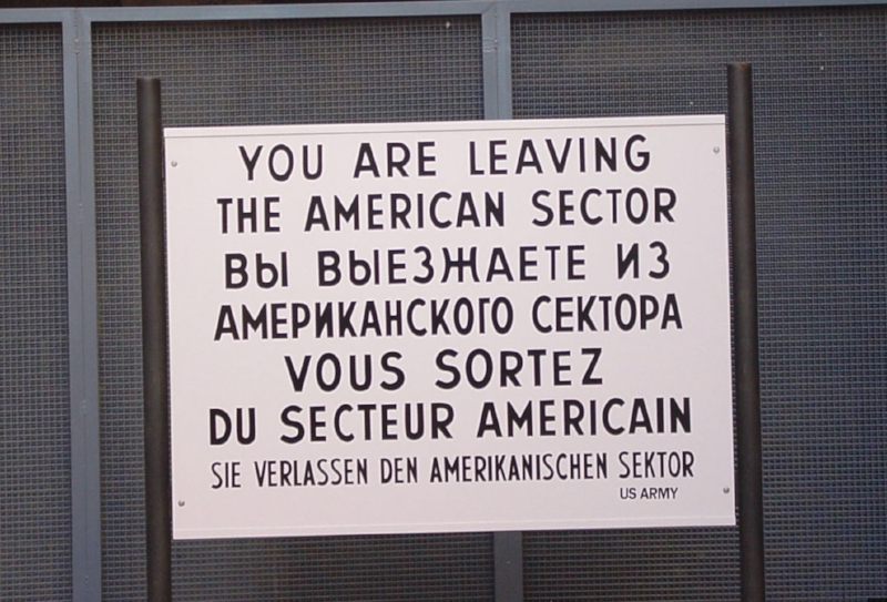 Berlin Wall  You are leaving the American sector.jpg