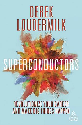 Superconductors by Derek Loudermilk