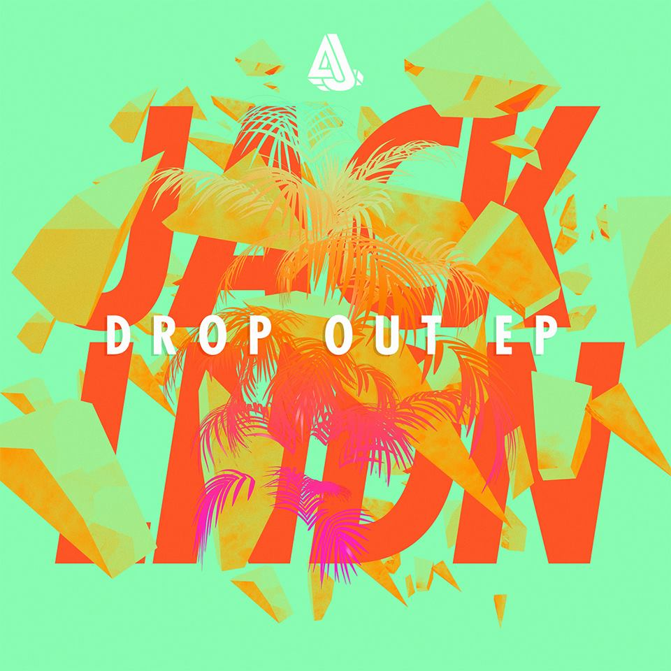 JackLNDN | Drop Out EP
