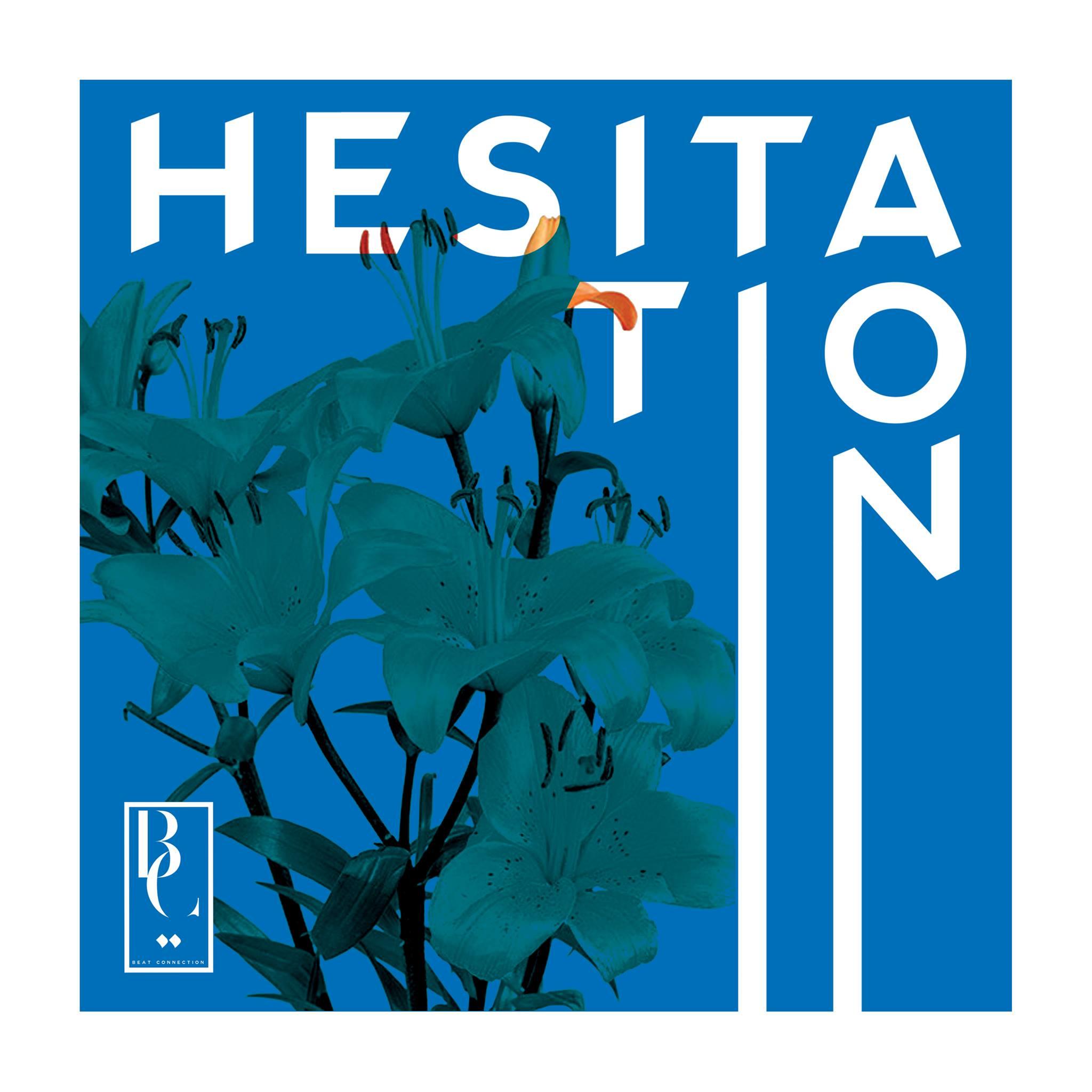 Beat Connection // Hesitation