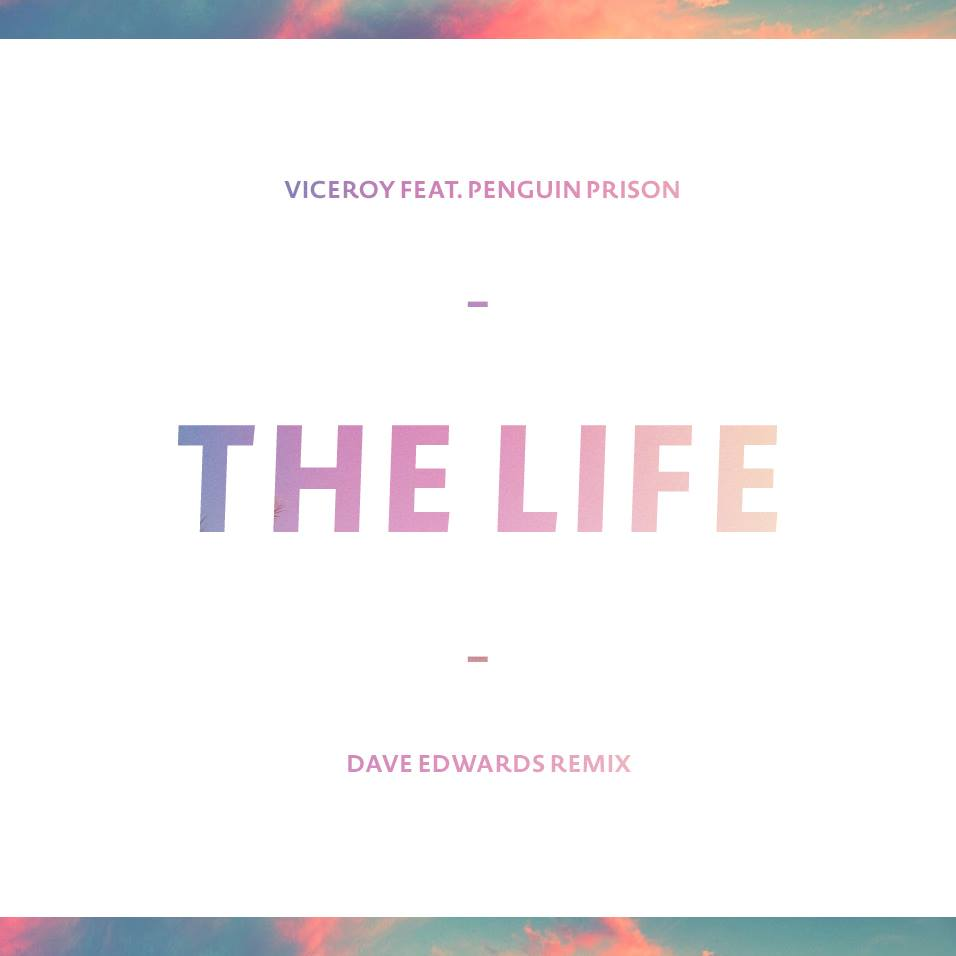 The Life | Dave Edwards Remix