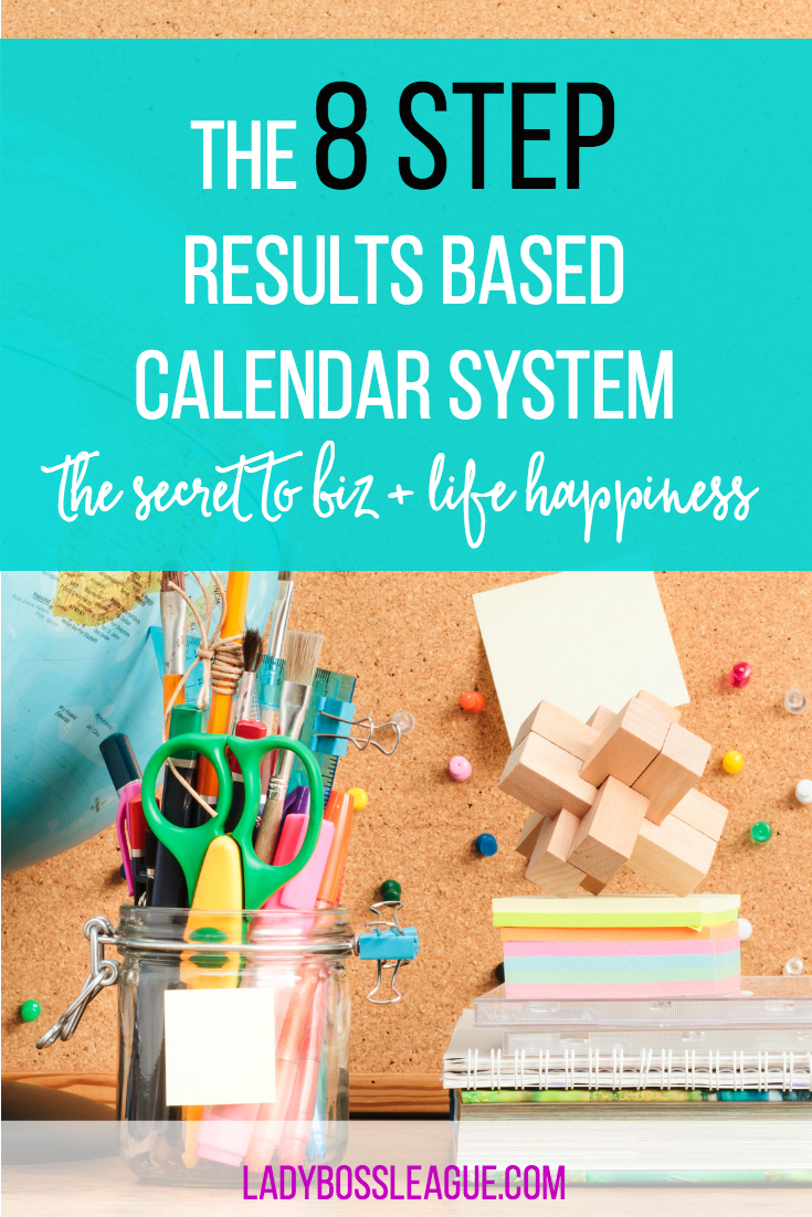 How to Get it ALL Done: My Secret to having a Business AND a Life | The 8 step results based calendar system that I use to plan my business and personal life | Blogging | Planning