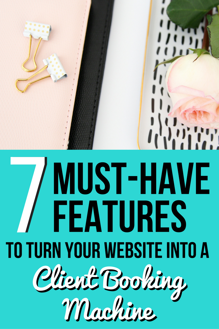 7 Must-Have Features to Turn Your Website into a Client Booking Machine